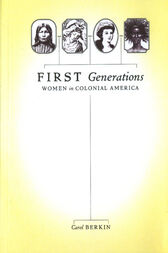 First Generations by Carol Berkin