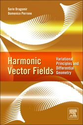 Harmonic Vector Fields by Sorin Dragomir