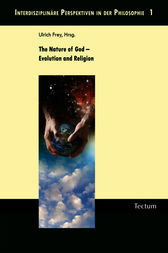 The Nature of God - Evolution and Religion by Justin L. Barrett