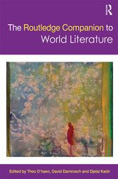 The Routledge Companion to World Literature by Theo D'haen