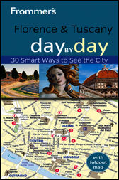 Frommer's Florence and Tuscany Day by Day by Donald Strachan
