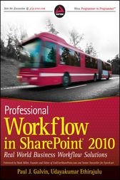 Professional Workflow in SharePoint 2010 by Paul J. Galvin