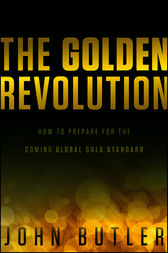 The Golden Revolution by John Butler