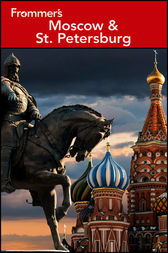 Frommer's® Moscow and St. Petersburg by Angela Charlton