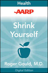 AARP Shrink Yourself by Roger Gould