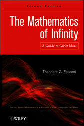 The Mathematics of Infinity by Theodore G. Faticoni