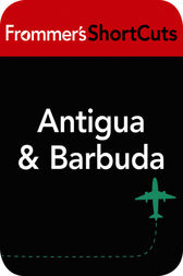 Antigua and Barbuda, Caribbean by Frommer's ShortCuts