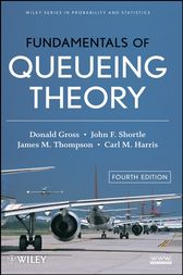 Fundamentals of Queueing Theory by Donald Gross
