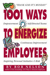 1001 Ways to Energize Employees by Ken Blanchard