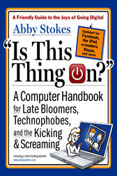 Is This Thing On?, revised edition by Abby Stokes