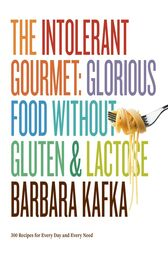 The Intolerant Gourmet by Barbara Kafka
