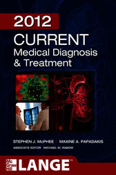 CURRENT Medical Diagnosis and Treatment 2012, Fifty-First Edition by Stephen J. McPhee