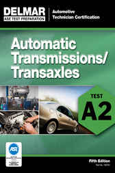 ASE Test Prep- A2 Automatic Transmission/Transaxle by Delmar Cengage Learning