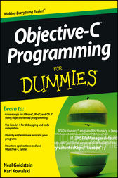 Objective-C Programming For Dummies by Neal Goldstein