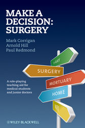 Make A Decision: Surgery by Mark Corrigan