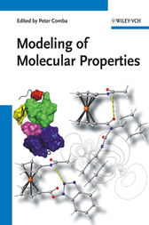 Modeling of Molecular Properties by Peter Comba