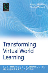 Transforming Virtual World Learning by Charles Wankel