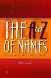 The A to Z of Names by Isebell Gauche