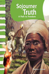 Sojourner Truth by Debra J. Housel