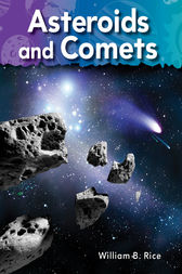Asteroids and Comets by William B. Rice