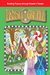 Hansel and Gretel by Dona Herweck Rice