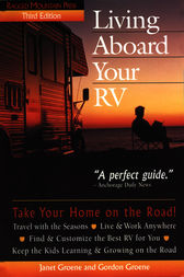 Living Aboard Your RV by Gordon Groene