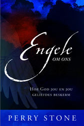Engele om ons by Perry Stone