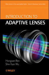 Introduction to Adaptive Lenses by Hongwen Ren