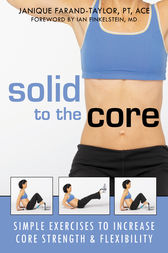 Solid to the Core by Janique Farand-Taylor