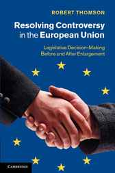 Resolving Controversy in the European Union by Robert Thomson