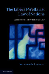 The Liberal-Welfarist Law of Nations by Emmanuelle Jouannet