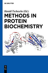 Methods in Protein Biochemistry by Harald Tschesche