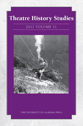 Theatre History Studies 2011, Vol. 31 by Rhona Justice-Malloy