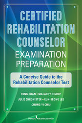 Certified Rehabilitation Counselor Examination Preparation by Fong Chan