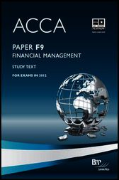 ACCA F9 - Financial Management by BPP Learning Media