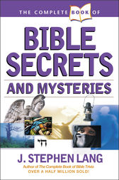 The Complete Book Of Bible Secrets And Mysteries Ebook border=
