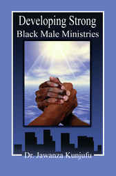 Developing Strong Black Male Ministries