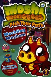 Moshi Monsters Pick Your Path 2: Moshling Mayhem by Penguin Books Ltd