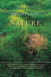 In Defense of Nature by John Hay