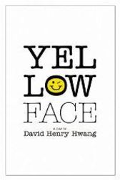 Yellow Face (TCG Edition) by David Henry Hwang