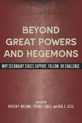 Beyond Great Powers and Hegemons by Kristen Williams