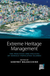 Extreme Heritage Management by Godfrey Baldacchino