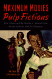 Maximum Movies - Pulp Fictions by Peter Stanfield