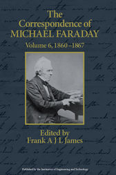 The Correspondence of Michael Faraday by James Frank