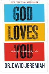 God Loves You by David Jeremiah