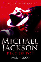 Michael Jackson: King of Pop by Emily Herbert
