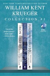 The William Kent Krueger Collection #1 by William Kent Krueger