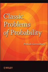 Classic Problems of Probability by Prakash Gorroochurn