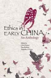 Ethics in Early China by Chris Fraser