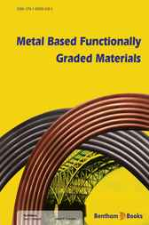 Metal Based Functionally Graded Materials by Jerzy J. Sobczak